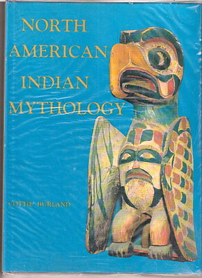 NORTH AMERICAN INDIAN MYTHOLOGY  w/dj  Ex+++  1963/1968    Cottie Burland