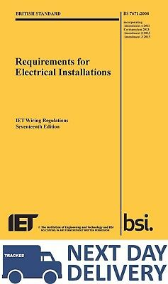 IET WIRING REGULATIONS BS 7671 17th Edition 3rd Amendment IET BS7671 2015 BOOK
