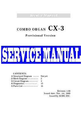 KORG  CX-3 CX3 PRO. ORGAN REPAIR & SERVICE MANUAL only