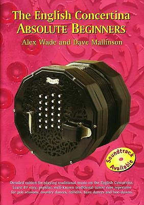 The ENGLISH CONCERTINA BUCH, Absolute Beginners lehrmeister mit Wade & Mallinson