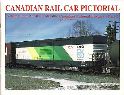 Canadian Rail Car Pictorial Vol. 4 A: 50'-52'-60'-86' CNR Boxcars - Part 2