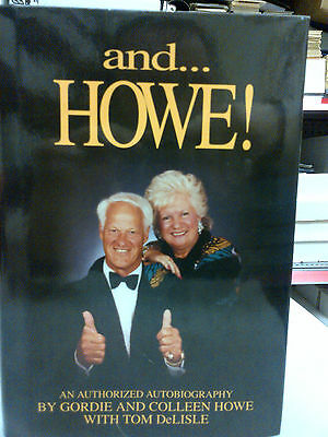 GORDIE & COLLEEN HOWE - AND...HOWE! AUTOBIOGRAPHY w/ JSA AUTHENTICATION
