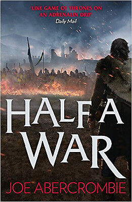 Half a War (Shattered Sea, Book 3) (Shattered Sea 3), New, Abercrombie, Joe Book