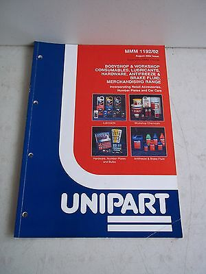 UNIPART Bodyshop & Workshop Consumables MMM 1192/02 Aug 2002 issue