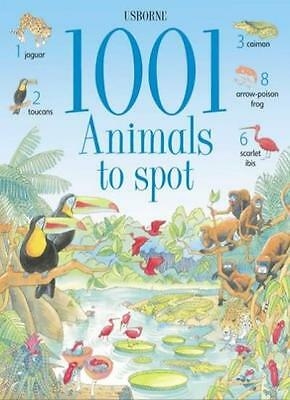 1001 Animals to Spot (Usborne 1001 Things to Spot) By Gillian D .9780746047538