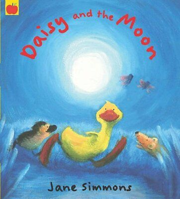 Daisy and the Moon By Jane Simmons. 9781843623632