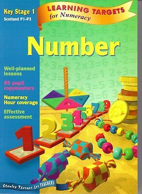 Learning Targets for Numeracy - Number Key Stage 1 Scotland P1-P3 By David Clem