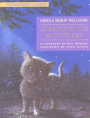 Gobbolino the Witch's Cat (Kingfisher Classics) By Ursula Moray Williams,Paul H