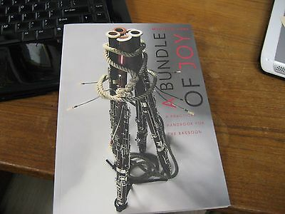 "Maarten Vonk's Excellent Book On Bassoons: ""bundle Of Joy""."