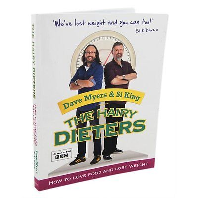 The Hairy Dieters - How to Love Food and Lose Weight By Hairy Bikers