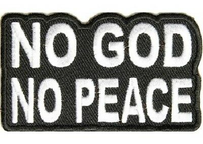 No God No Peace Christian Embroidered Patch