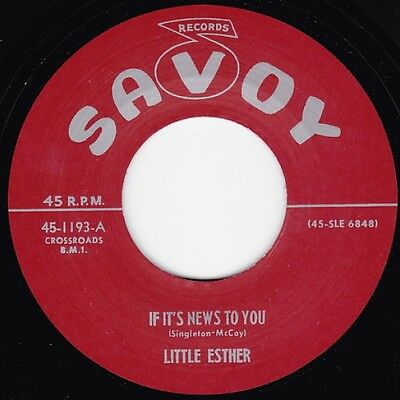 "LITTLE ESTHER * If It's News To You + T'aint What You 7"" Neu R&B Repro"