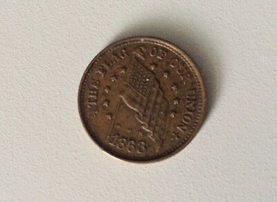 1863 The Flag Of Our Union Civil War Coin If Anybody Attempts To Tear It Down