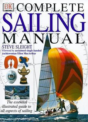 The Complete Sailing Manual (The complete book) By Steve Sleight
