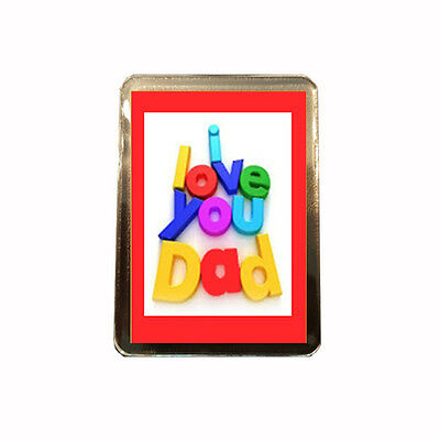Love You Dad - Fathers Day Fridge Magnet