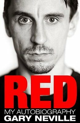 Red: My Autobiography By Gary Neville. 9780593065600