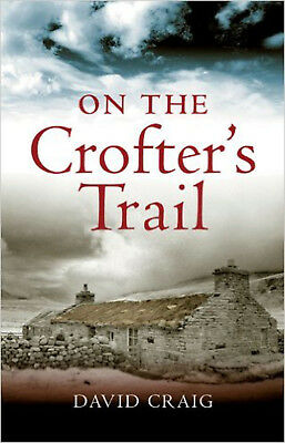 On the Crofter's Trail, New, Craig David Book