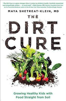 Maya Shetreat-Klein , Dirt Cure ,  9781476796970