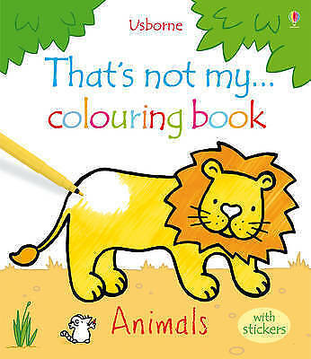 That's Not My… Colouring Book & Stickers: Animals. Brand New Usborne Christmas