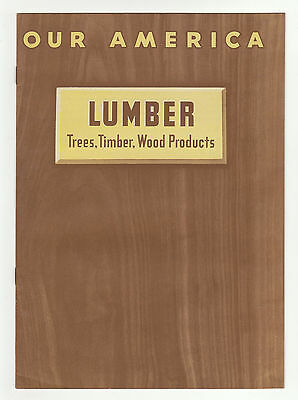 OUR AMERICA - LUMBER: TREES, TIMBER, WOOD PRODUCTS - Educational Coca Cola 1943