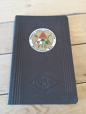 1937 Brotherhood of Locomotive Firemen Enginemen Convention Book- Milwaukee, Wis