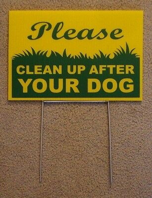 """PLEASE CLEAN UP AFTER YOUR DOG  8""""X12"""" Plastic Coroplast Sign with Stake NEW yel"""
