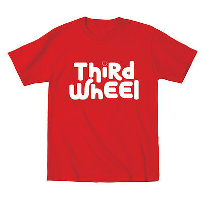Third Wheel Baby Funny Cute Outfit Gift Humor Red Infant T-Shirt
