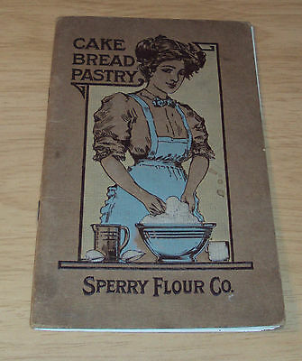 "RARE ca 1910 ADVERTISING/Recipe Booklet~""SPERRY FLOUR CO""~Cake/Bread/Pastry~SF"