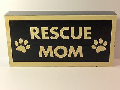 """Paw Prints """"Rescue Mom"""" Wooden Sign-Wall or Table Top NEW"""