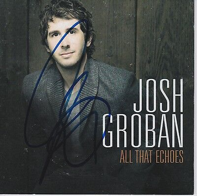 Josh Groban signed All That Echoes cd