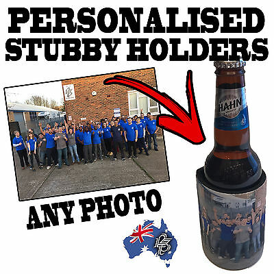 PERSONALISED GIFT STUBBY HOLDER Photo / text Beer Tin Bottle Can Cooler Present