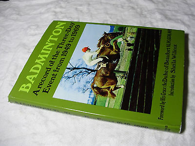 BADMINTON A Record of the Three-Day Event From 1949-1969 1st Ed HB-DJ ~ Willcox