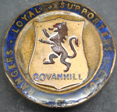RANGERS Rare vintage GOVANHILL LOYAL SUPPORTERS CLUB Badge Button hole 27mm Dia