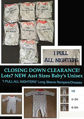 "STORE CLOSING DOWN!! Lot x7 NEW Unisex Baby's Grey ""I PULL ALL NIGHTERS"" Rompers"