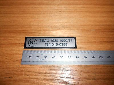 E1 BSAU sticker decal-MOT-EXHAUST TAG CAN STAMP MARKING PLATE--ROAD LEGAL-BSAU