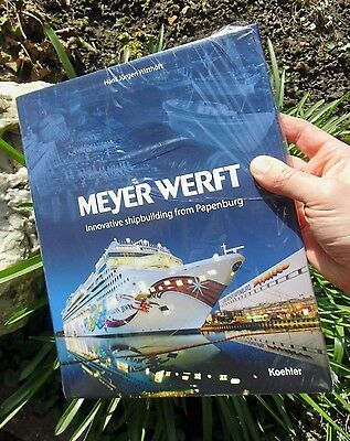 Meyer Werft CHRONICLE Innovative Shipbuilding HUGE CRUISE SHIP BOOK in ENGLISH !