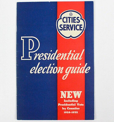 Cities Service 1929-1932 Presidential Election Guide Booklet