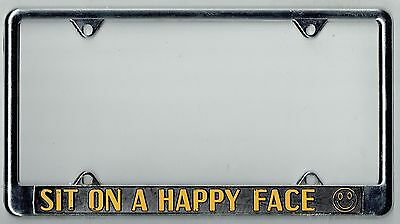 "N.O.S. 1970's ""Sit On A Happy Face""  Vintage California SEX License Plate Frame"