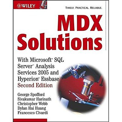 MDX Solutions: With Microsoft SQL Server Analysis Services 2005 And Hyperion