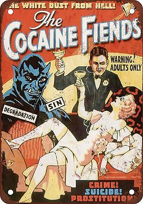 "Cocaine Fiends 10"" x 7"" Reproduction Metal Sign"