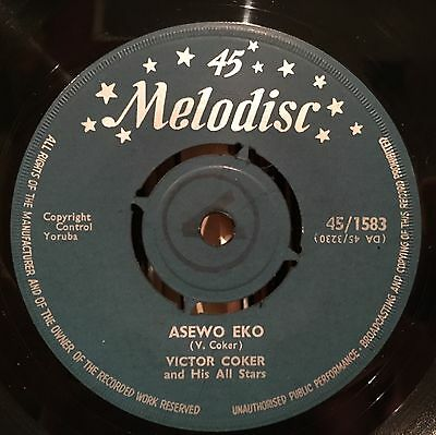 """Victor Coker And His All Stars, Asewo Eko, Rare Melodisc 45, Afro Highlife 7"""""""