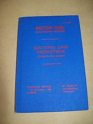British Rail (southern region) electrified lines instruction manual.