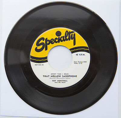Roy Montrell – That Mellow Saxophone / Oooh-Wow. Speciality 45rpm