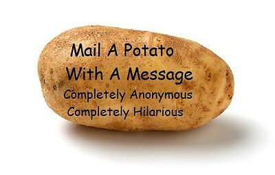 Funny Gag Gift Mail an Anonymous POTATO With Any Message Birthday Anniversary
