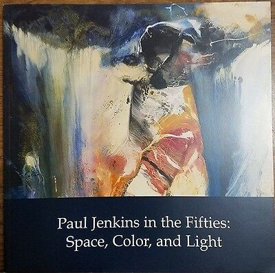 Paul Jenkins in the Fifties:  Space, Color and Light
