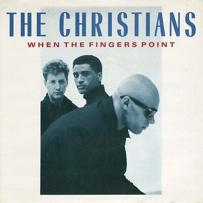 """Christians-When The Fingers Point 7"""" 45-Island Records, IS 335, 1987, Plain Slee"""