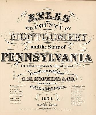 1871 PENNSYLVANIA STATE MONTGOMERY COUNTY map old GENEALOGY GHOST TOWN DVD S20