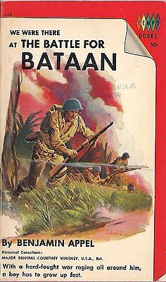We were there at the Battle For Bataan by Benjamin Appel