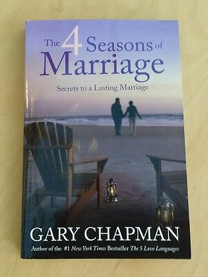 The 4 Seasons of Marriage by Gary Chapman (author of '5 love languages')