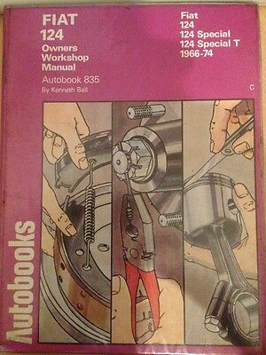 Fiat 124 Owners Workshop Manual 124A/af/special/special T 1966-74 Autobook 835